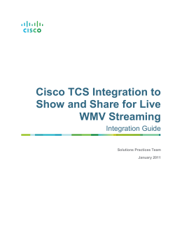 Cisco TCS Integration to Show and Share for Live WMV Streaming Integration Guide
