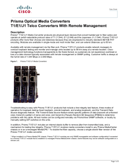 Prisma Optical Media Converters T1/E1/J1 Telco Converters With Remote Management Description