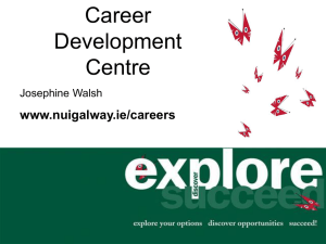 Career Development Centre www.nuigalway.ie/careers