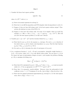2 Part I 1. Consider the linear least squares problem kAx − bk