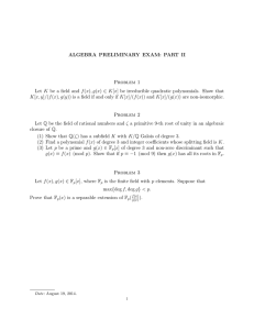ALGEBRA PRELIMINARY EXAM: PART II Problem 1
