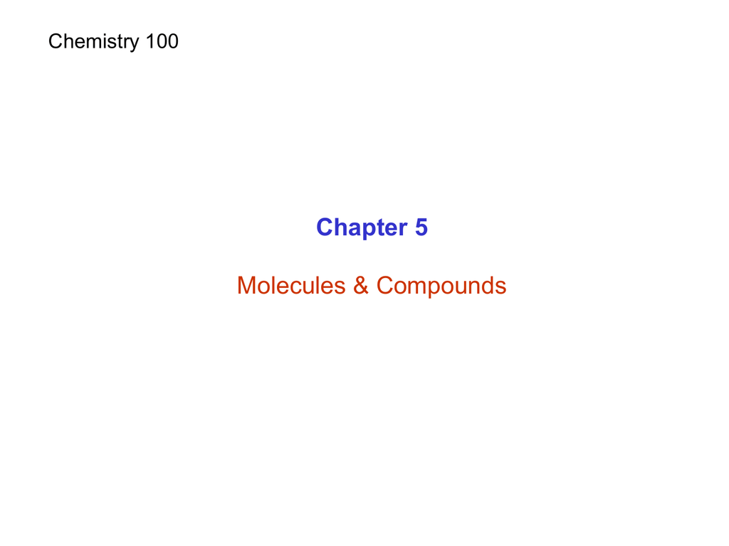 Chapter 5 Molecules &