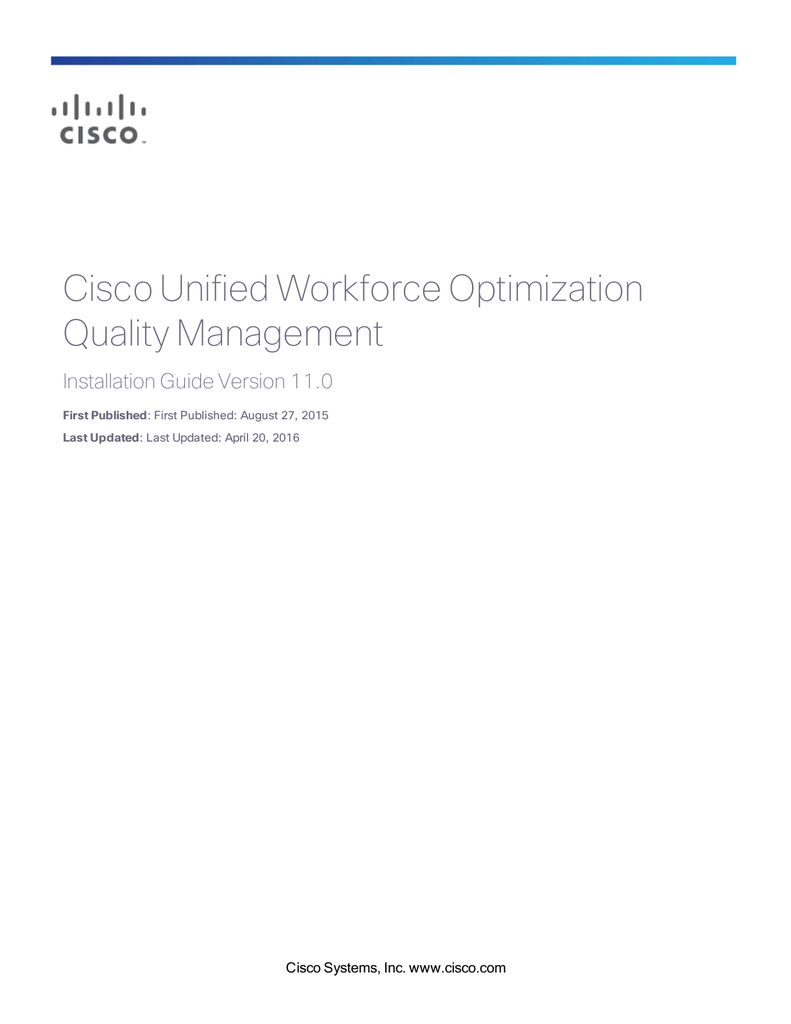 Cisco Unified Workforce Optimization Quality Management