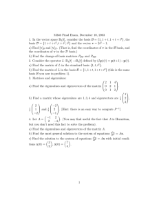 M346 Final Exam, December 10, 2003 R 1. In the vector space t
