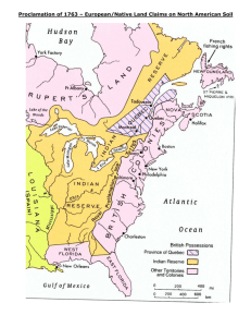 Proclamation of 1763 – European/Native Land Claims on North American...