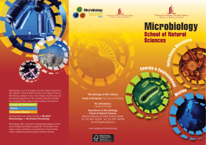 Microbiology is one of the largest and most vibrant Disciplines... NUI, Galway's School of Natural Sciences and College of Science.