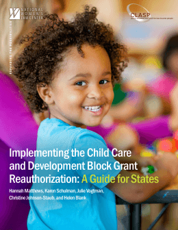Implementing the Child Care and Development Block Grant Reauthorization: A Guide for States