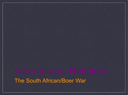 International Relations The South African/Boer War