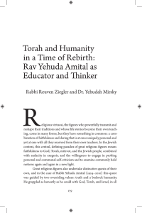 R Torah and Humanity in a Time of Rebirth: Rav Yehuda Amital as