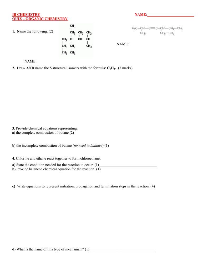 IB CHEMISTRY NAME: QUIZ – ORGANIC CHEMISTRY