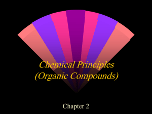 Chemical Principles (Organic Compounds) Chapter 2