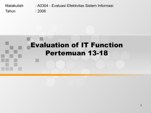 Evaluation of IT Function Pertemuan 13-18 Matakuliah