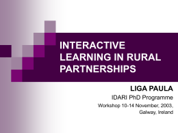 INTERACTIVE LEARNING IN RURAL PARTNERSHIPS LIGA PAULA