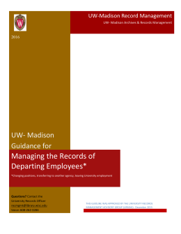 Managing the Records of Departing Employees* UW- Madison Guidance for