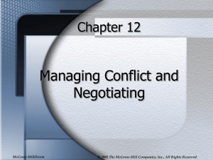 Managing Conflict and Negotiating Chapter 12 McGraw-Hill/Irwin