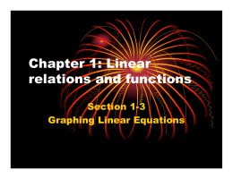 Chapter 1: Linear relations and functions Section 1-3 Graphing Linear Equations