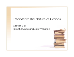 Chapter 3: The Nature of Graphs Section 3-8: