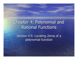 Chapter 4: Polynomial and Rational Functions Section 4 -