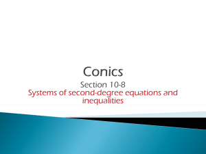 Section 10-8 Systems of second-degree equations and inequalities