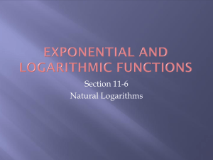 Section 11-6 Natural Logarithms