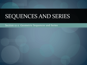 SEQUENCES AND SERIES Section 12-2  Geometric Sequences and Series