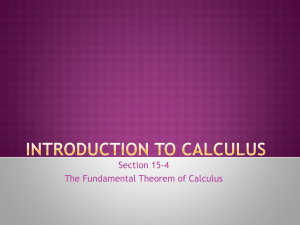 Section 15-4 The Fundamental Theorem of Calculus