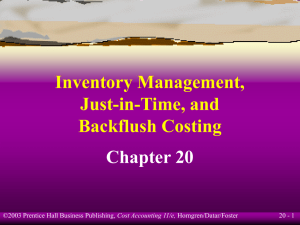 Inventory Management, Just-in-Time, and Backflush Costing Chapter 20
