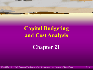 Capital Budgeting and Cost Analysis Chapter 21 21 - 1