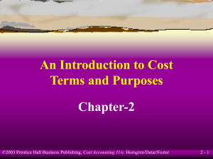 An Introduction to Cost Terms and Purposes Chapter-2 2 - 1