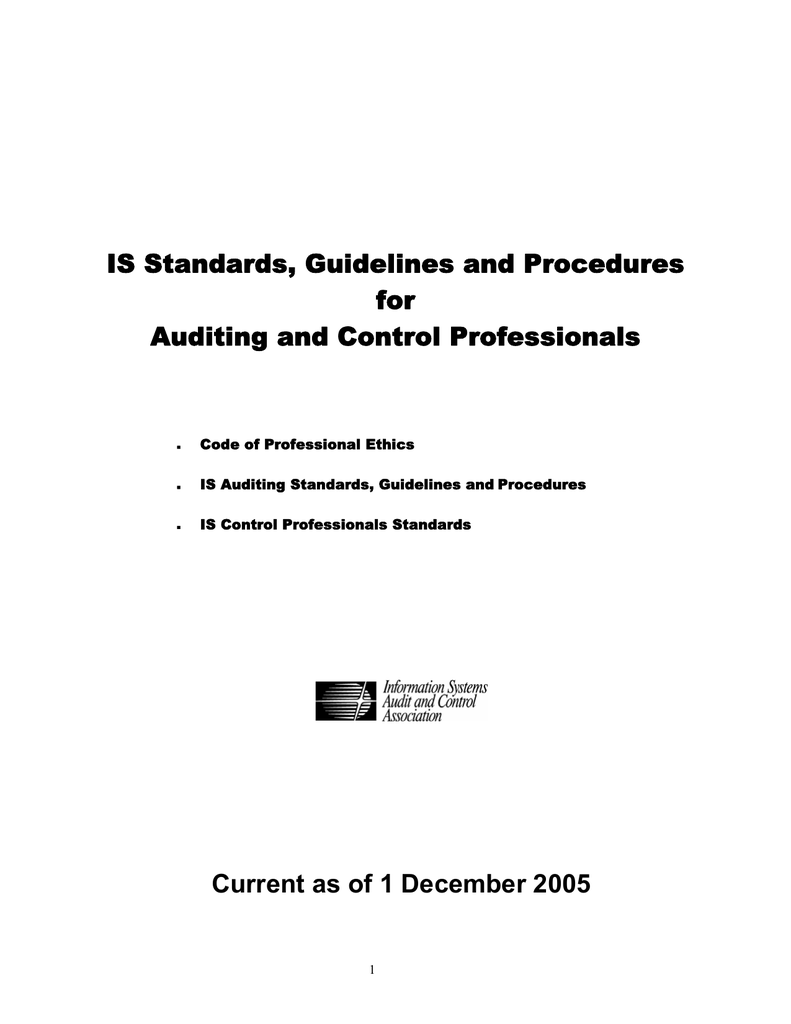 IS Standards, Guidelines and Procedures for Auditing and