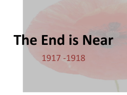 The End is Near 1917 -1918