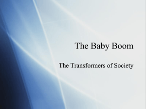 The Baby Boom The Transformers of Society