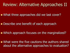 Review: Alternative Approaches II
