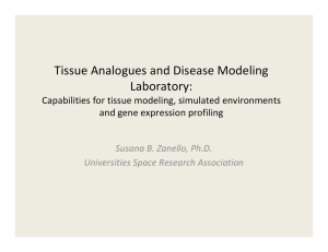 Tissue Analogues and Disease Modeling  Laboratory: Capabilities for tissue modeling, simulated environments  and gene expression profiling
