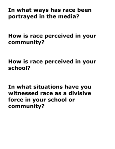In what ways has race been portrayed in the media?