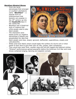 Blackface Minstrel Shows -  From the racist stereotypes that emerged