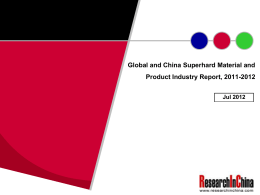 Global and China Superhard Material and Product Industry Report, 2011-2012 Jul 2012