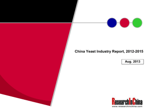 China Yeast Industry Report, 2012-2015 Aug. 2013