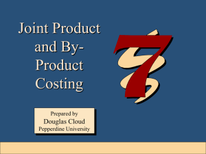 Joint Product and By- Product Costing
