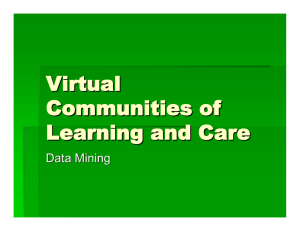 Virtual Communities of Learning and Care Data Mining