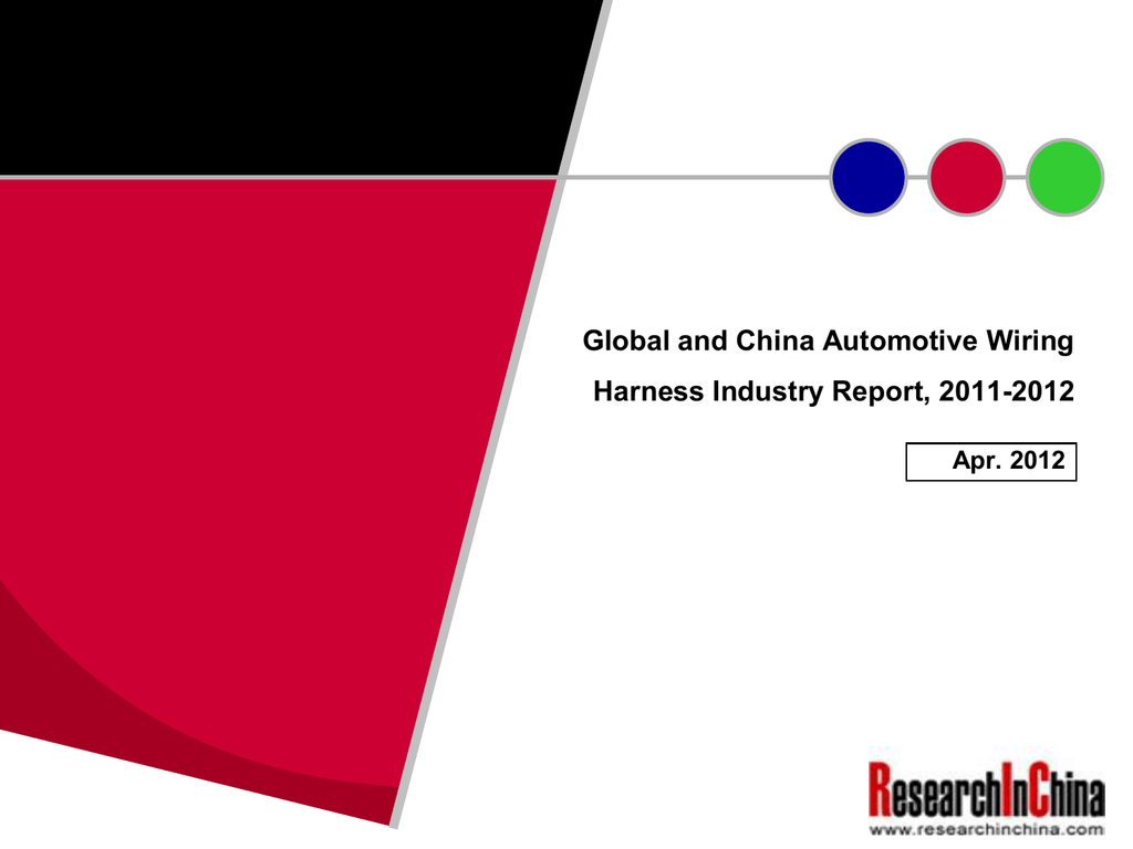 Global And China Automotive Wiring Harness Industry Report 2011 Sumitomo Electric Systems Europe Ltd 2012 Apr