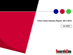 China Yeast Industry Report, 2011-2012 Jul. 2012