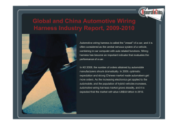 Global and China A tomoti e Wiring Harness Industry Report, 2009-2010