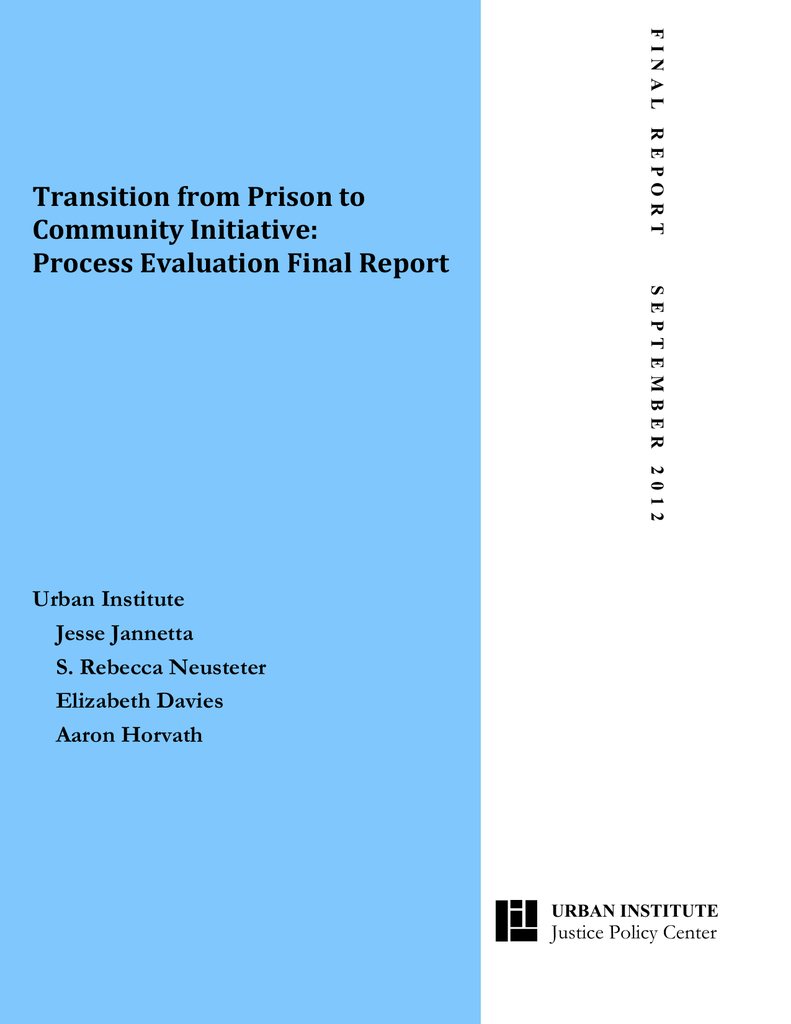 Transition from Prison to Community Initiative: Process