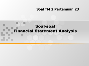 Soal-soal Financial Statement Analysis Soal TM 2 Pertemuan 23 1