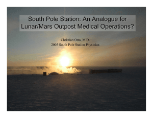 South Pole Station: An Analogue for Lunar/Mars Outpost Medical Operations?