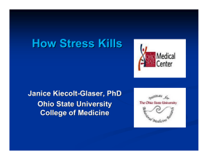 How Stress Kills Janice Kiecolt - Glaser, PhD