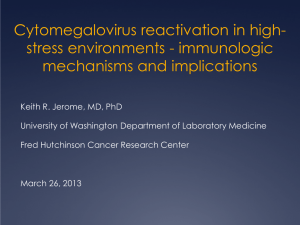 Cytomegalovirus reactivation in high- stress environments - immunologic mechanisms and implications