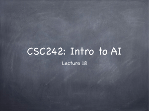 CSC242: Intro to AI Lecture 18