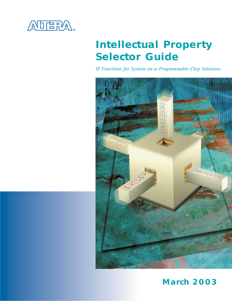 Intellectual Property Selector Guide March 2003 IP Functions